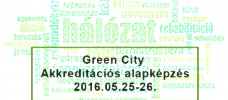 Green City Fenntarthatósági Akkreditációs Alapképzés